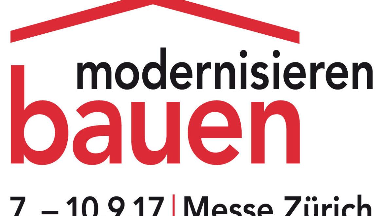 Bauen und Modernisieren 2017 in Zürich